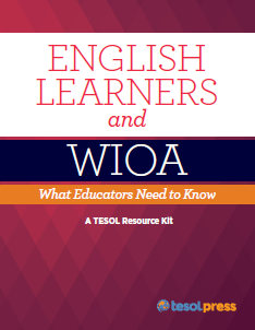WIOA TESOL Resource Kit