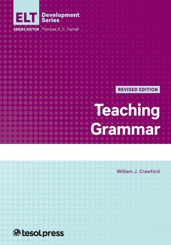 Teaching Grammar, Revised Edition by William J. Crawford