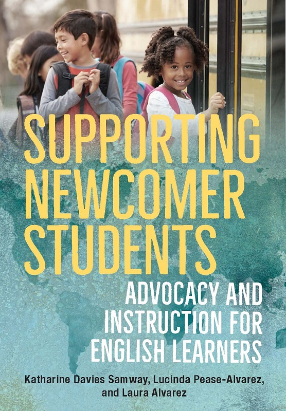 Supporting Newcomer Students: Advocacy and Instruction for E (Paper)