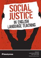 Social Justice in English Language Teaching